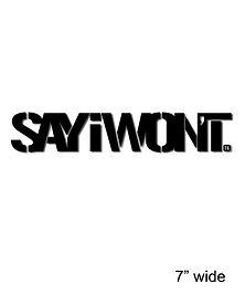 SayIWont.jpg