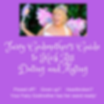 Dating and Relationship Coaching, Fairy Godmother;s Guide to Dating & Mating