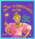The fairy godmother's guide to dating and mating by Diane Conway
