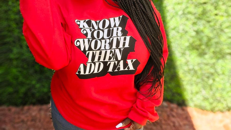 Know your worth sweatshirt - Red