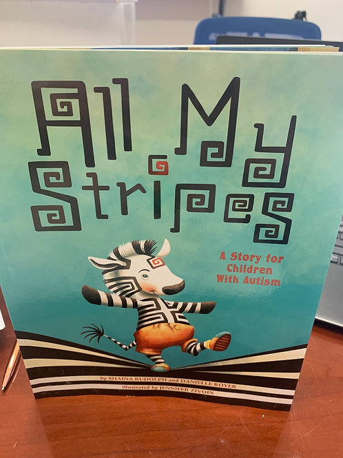 All my stripes- a story for autism
