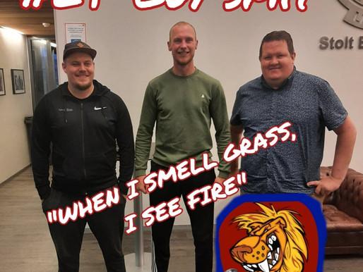 Ljónavarp #29: Guy Smit lyktar af grasinu og kveikir eld!