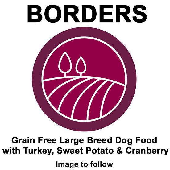 Borders Grain Free Large Breed Dog Food with Turkey, Sweet Potato & Cranberry