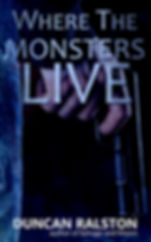 Horror thriller novella Where the Monsters Live free with sign-up!
