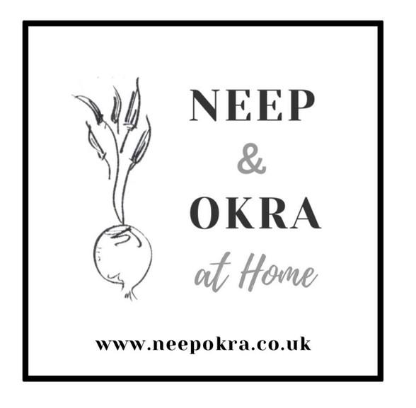 Neep & Okra