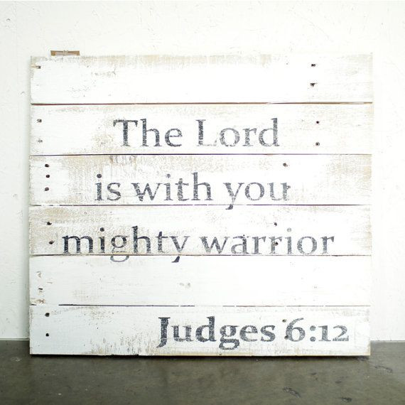 """The Lord is with you, mighty warrior."""