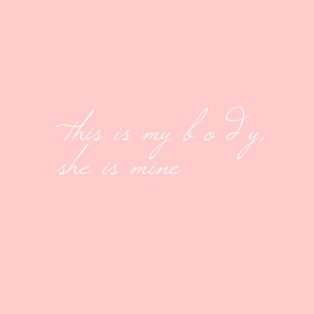 This is my body, she is me.