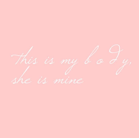 This is my body, she is mine.