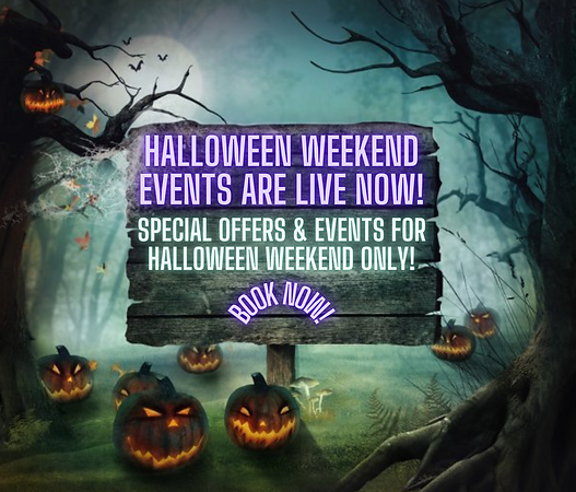 HALLOWEEN WEEKEND EVENTS ARE LIVE NOW!.png