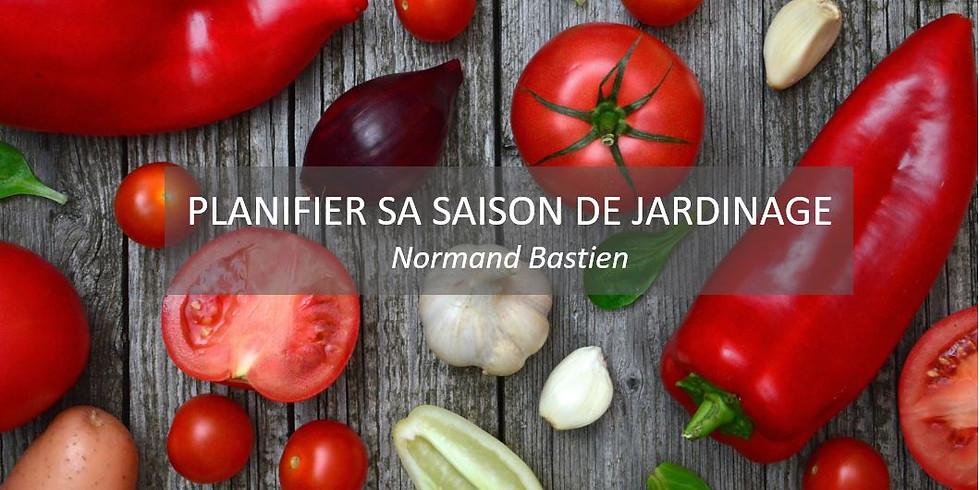 Normand Bastien: Planifier sa saison de jardinage