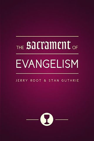 The Sacrament of Evangelism.jpg