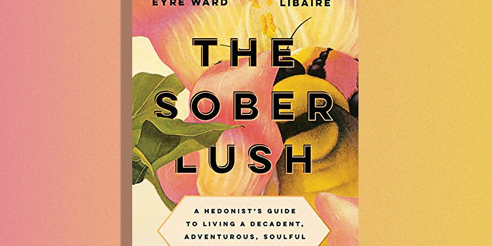 Virtual chat with author of the Sober Lush