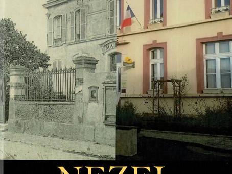 L'histoire de Nézel enfin racontée