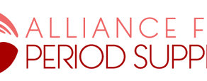 Alliance for Period Supplies 1st Anniversary