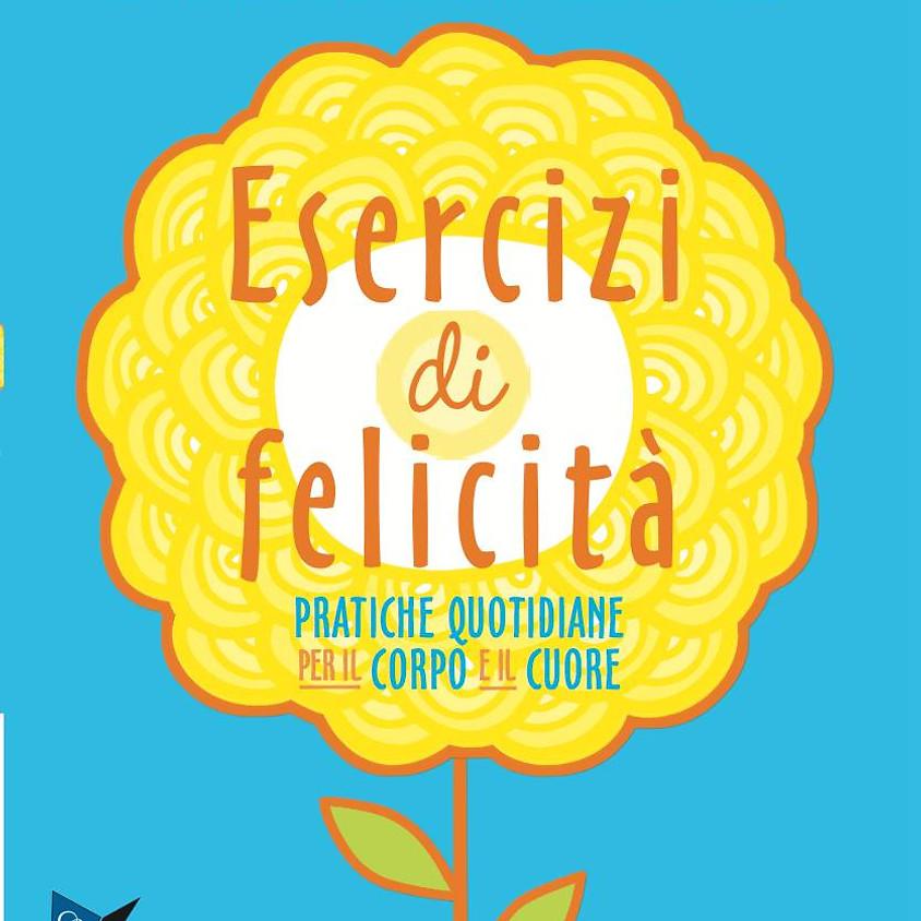 Esercizi di Felicità - Ananda Yoga con Giulia Calligaro