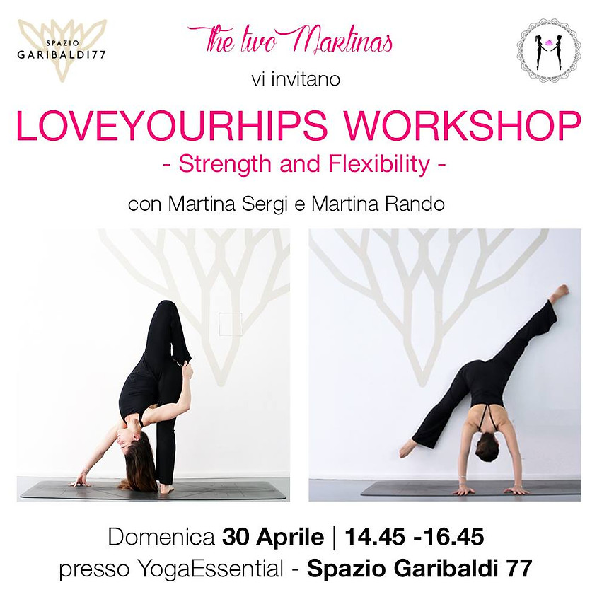 """Workshop """"Love your Hips"""" - Strenght and Flexibility"""