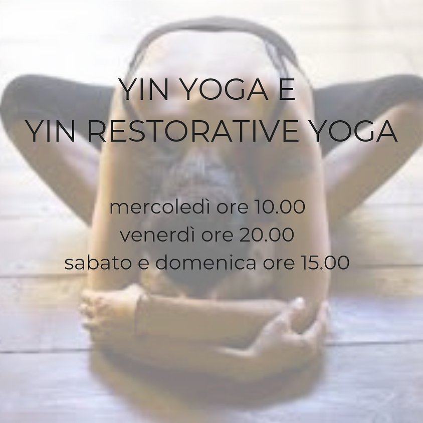 Nuove classi di Yin Yoga e Yin Restorative
