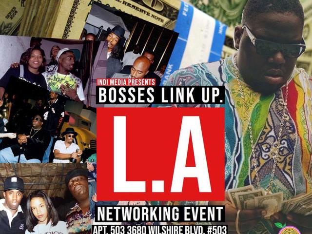 BOSSES LINK UP: L.A