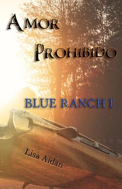 Saga Blue Ranch I: Amor Prohibido