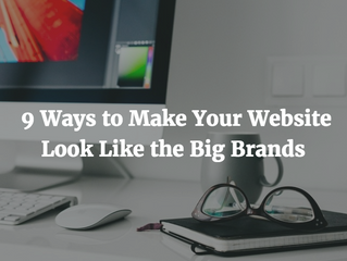 9 Ways to Make Your Website Look Like the Big Brands