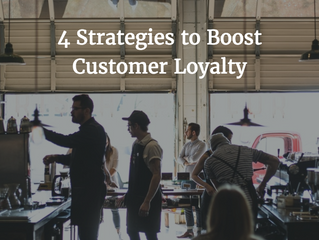 4 Strategies to Boost Customer Loyalty