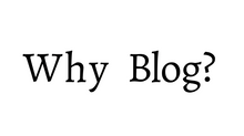 Why Your Website Should Have a Blog