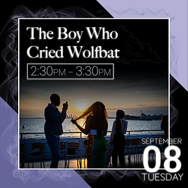 The Boy Who Cried Wolfbat event descript
