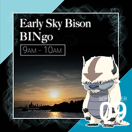 Early Sky Bison Bingo event description.