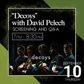 """Decoys"" with David Pelech"