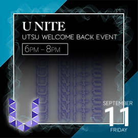 U NITE UTSU Welcome Back Event