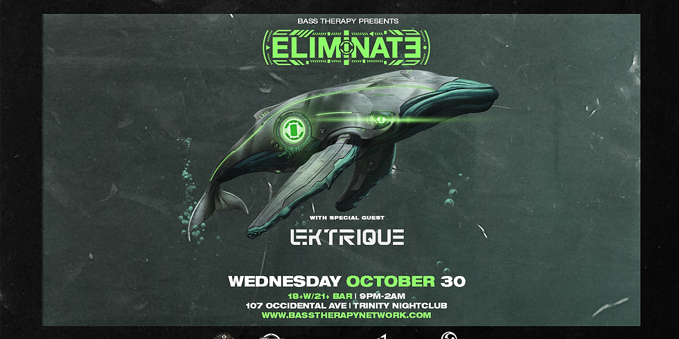 Bass Therapy presents Eliminate & Lektrique (Ticket Only)