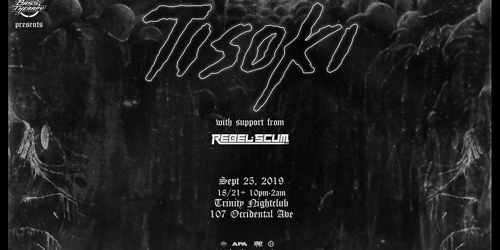Bass Therapy Wednesday w/ Tisoki (Tickets only/ GL Full)