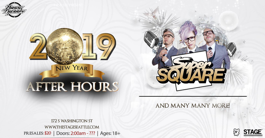 NYE After Hours w/ Super Square and more!