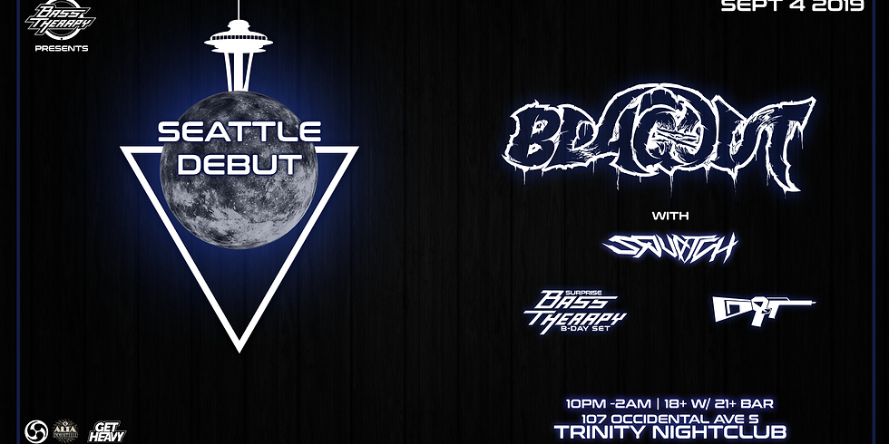 Bass Therapy Wednesday w/ Blaqout (Seattle Debut)