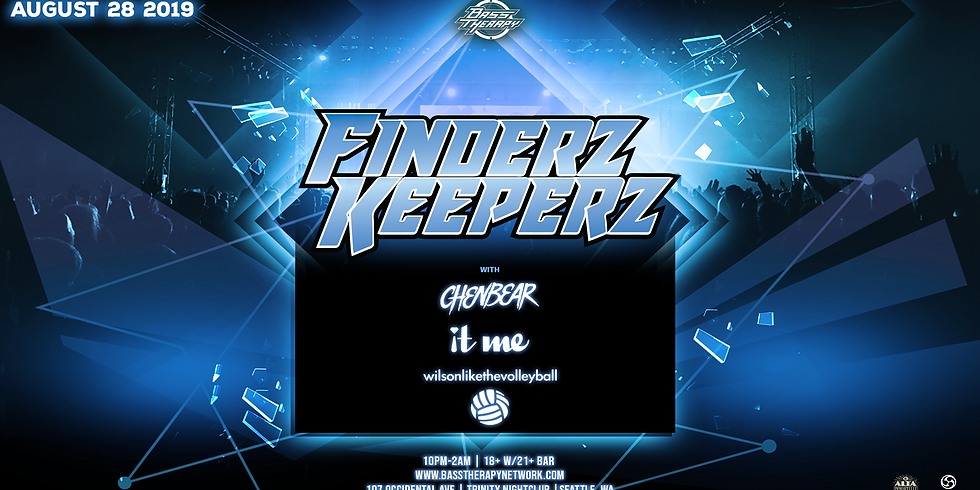 Bass Therapy Wednesday w/ Finderz Keeperz (Seattle Debut)