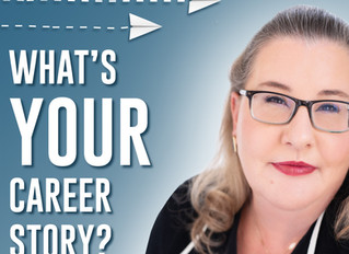 "NEW Podcast Launched: ""What's Your Career Story?"""