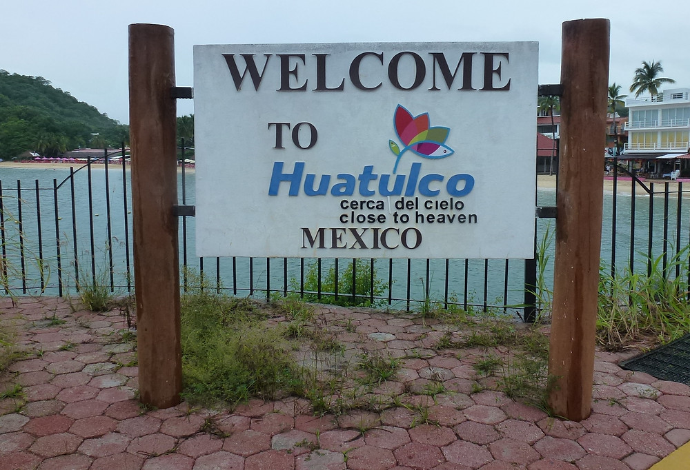 welcome to Huatulco port sign