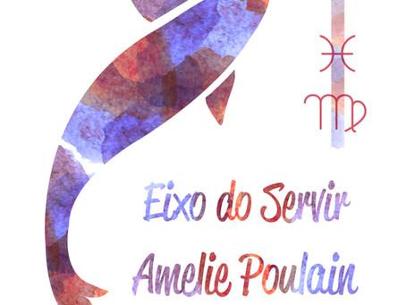 Amélie e o eixo de Peixes & Virgem