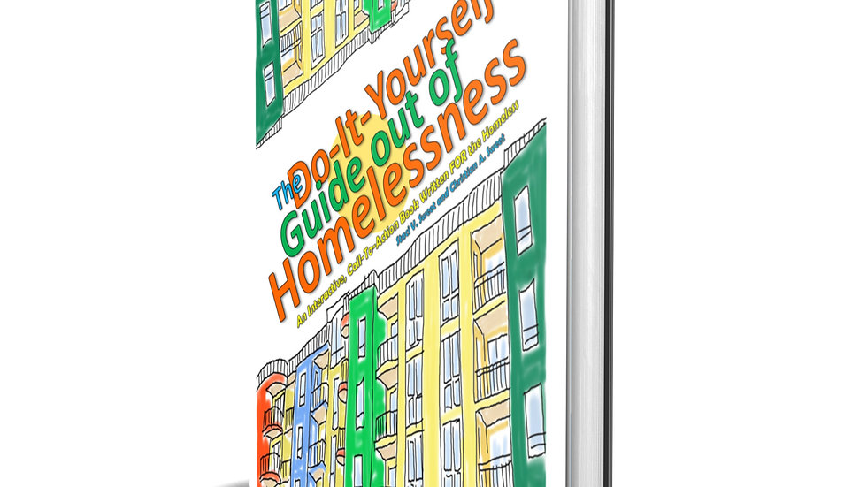 The Do-It-Yourself Guide Out Of Homelessness
