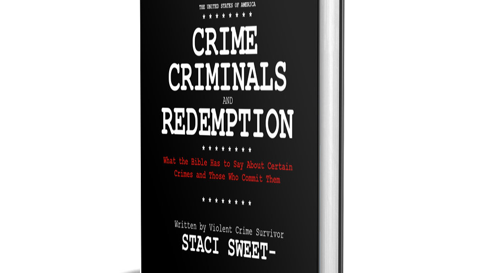 Crime, Criminals & Redemption