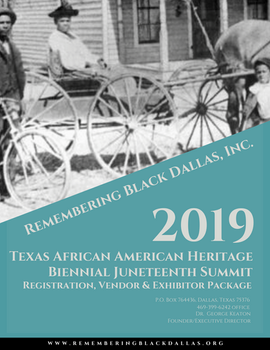 Registration, Vendor, and Exhibitor Package Texas African American Heritage Juneteenth Summit