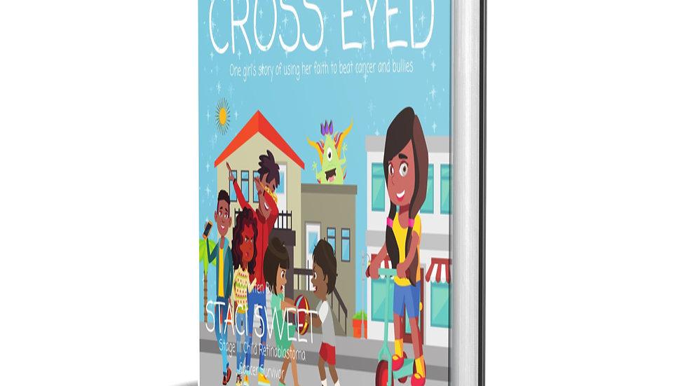 Cross Eyed Children's Book for Kids With Retinablastoma