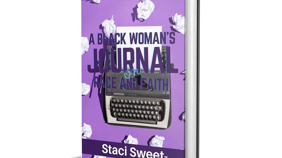 A Black Woman's Journal on Race and Faith