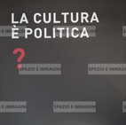 Alfredo Jaar, La cultura è politica?, 2008. Manifesto 100x70. Offset print on paper.