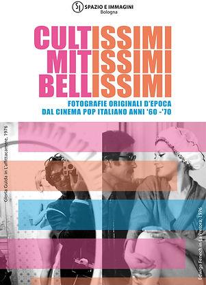 Cultissimi Mitissimi Bellissimi exhibition