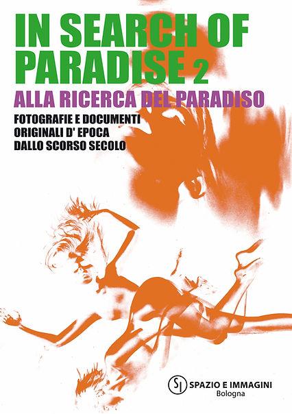 Exhibition: In search of paradise/ Alla ricerca del paradiso 2