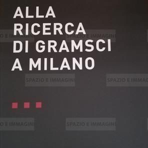 Alfredo Jaar, Alla ricerca di Gramsci a Milano, 2008. Manifesto cm. 100x70. Offset print on paper.