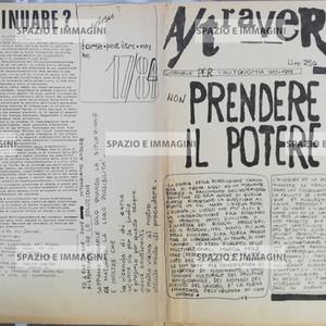 A/ traverso, Giornale per l'Autonomia, Sett. 1977. Foglio Creativo, printed in black ink, cm. 32x43.