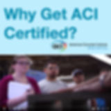 ACI Why Get Certified?