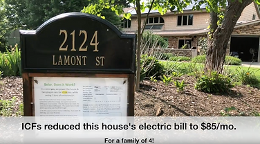 ICFs reduced this house's electric bill t $85/mo.
